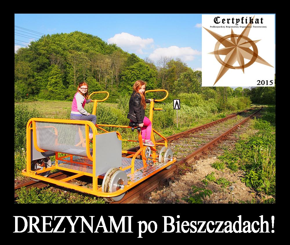 DREZYNAMI po Bieszczadach! czyli wycieczka jednodniowa trasą Wielkiej Obwodnicy z najważniejszymi atrakcjami Bieszczad....jpg