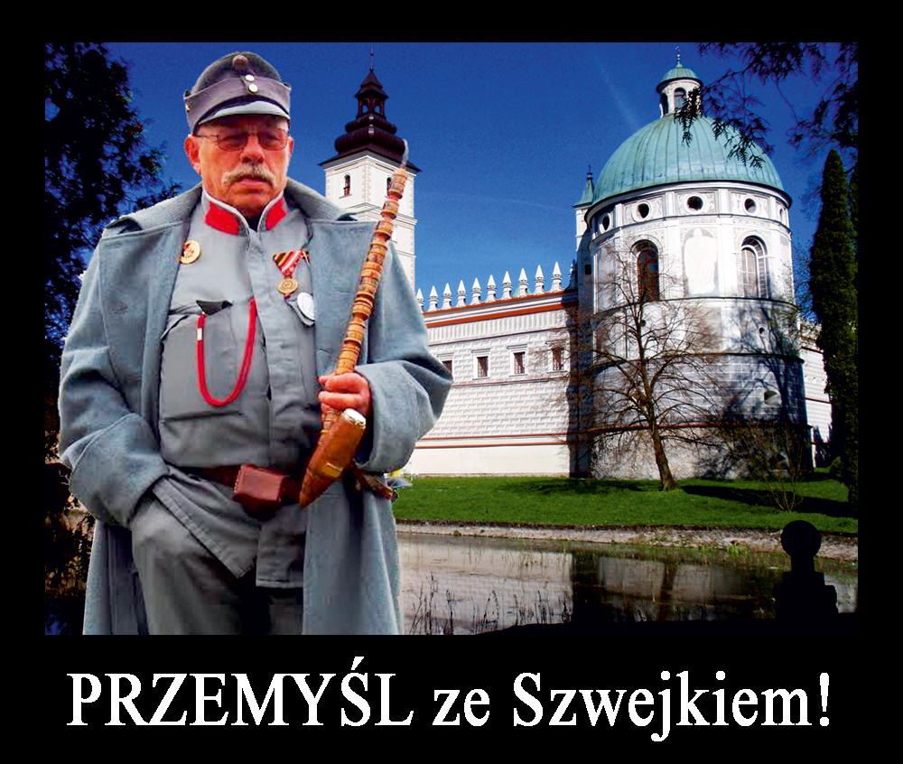 Wycieczka jednodniowa PRZEMYŚL ze Szwejkiem! z zamkiem w Krasiczynie, Wielką Twierdzą, Kalwarią Pacławską i Arłamowem.jpg