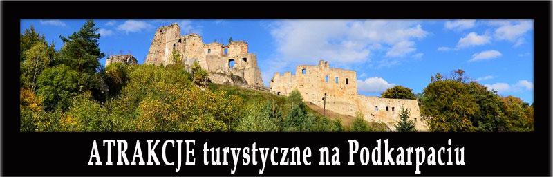 ATRAKCJE turystyczne na Podkarpaciu: Zamek w Łańcucie, Rzeszów, Krosno, Jasło, Zamek Kamieniec, Dukla, winnice...