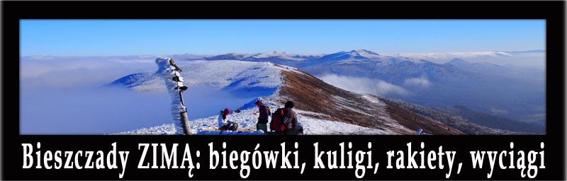 Bieszczady ZIMĄ: biegówki, kuligi, rakiety śnieżne, najlepsze wyciągi i inne atrakcje zimą