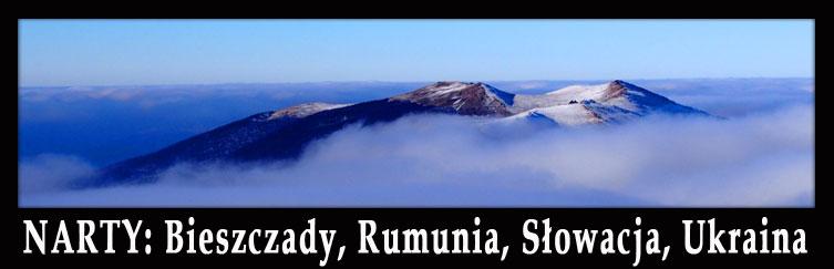 NARTY w Bieszczady, Rumunia, Słowacja Chopok, Ukraina Bukovel, wyciągi narciarskie, rakiety śnieżne, kije...