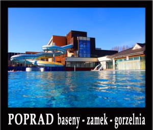 Wycieczka 1-dniowa POPRAD baseny aquacity - zamek Spisski Hrad - Keżmark - gorzelnia Nestville Park - Bardejów