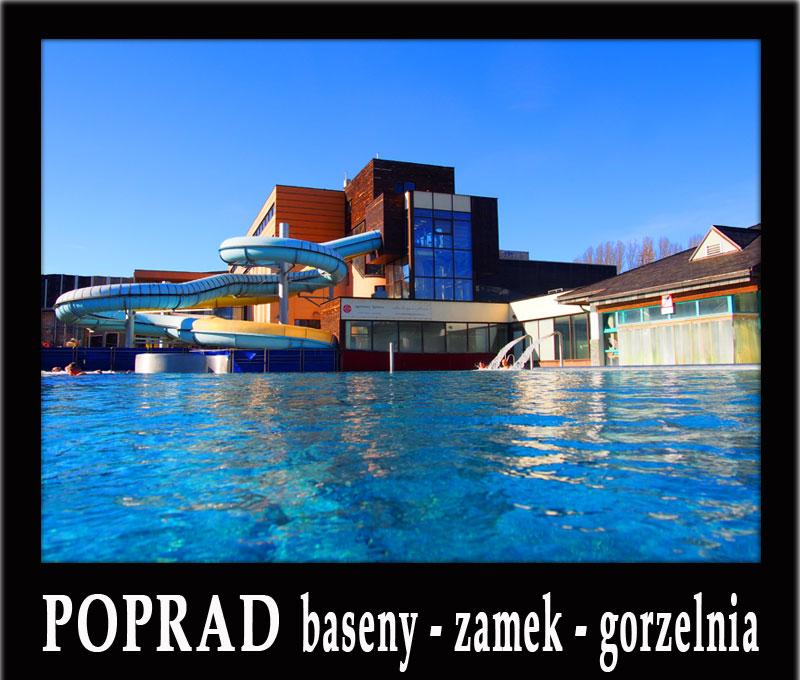 POPRAD wycieczka 1-dniowa: Spisski Hrad, baseny w Popradzie, Nestville Park Gorzelnia, Keżmark...