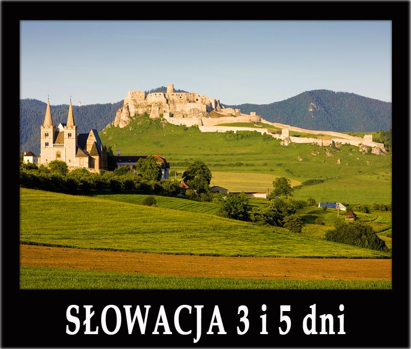 Wycieczka SŁOWACJA 3 dni: Bardejów, Spisski Hrad, Keżmark, Poprad, Stara Lubovla, jaskinie, Słowacki Raj i inne atrakcje