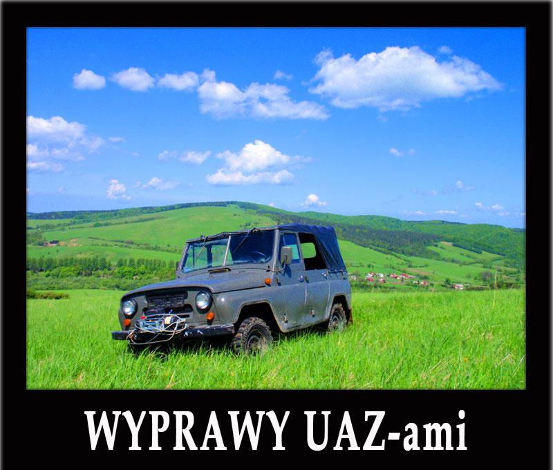 Wyprawy UAZ-ami po Połoninach Pogórzańskich w Bieszczadach / terenówki / integracja