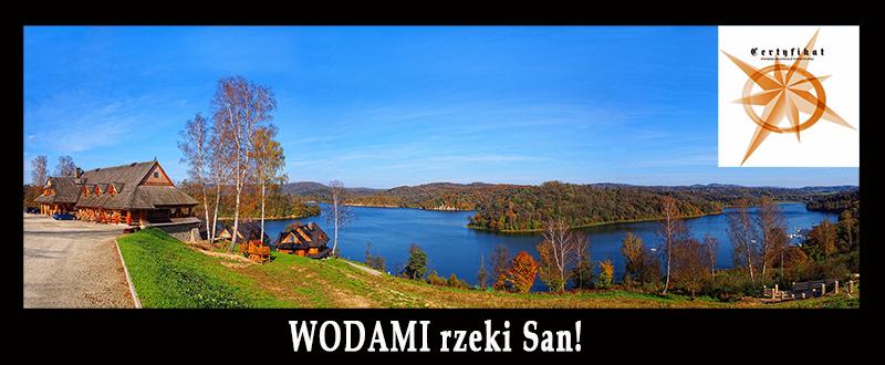 Wycieczka WODAMI rzeki San! - Najlepszy Produkt Turystyczny Województwa Podkarpackiego 2017