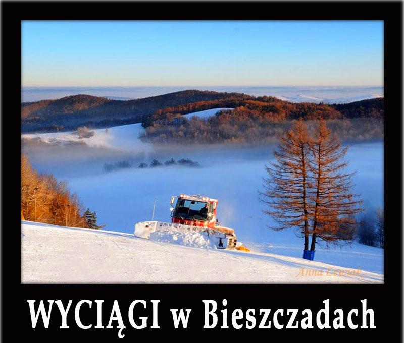 WYCIĄGI w Bieszczadach i na Podkarpaciu - gdzie warto pojeździć na nartach, infrastruktura, pogoda, szkółki narciarskie, naśnieżanie, noclegi, atrakcje...