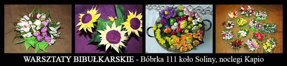 WARSZTATY z BIBUŁKARSTWA - Bóbrka 111 w Pensjonacie KAPIO