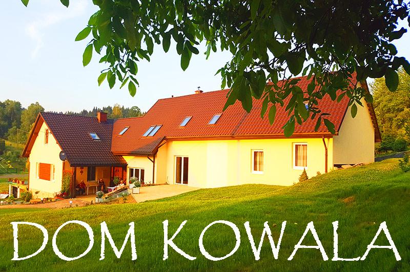 DOM KOWALA noclegi Jankowce koło Leska