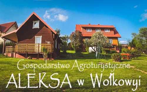 Gospodarstwo Agroturystyczne ALEKSA w Wołkowyi nad Zalewem Solińskim