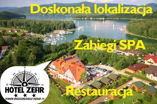 Hotel ZEFIR Polańczyk*** ze SPA i kilkaset metrów od Zalewu Solińskiego
