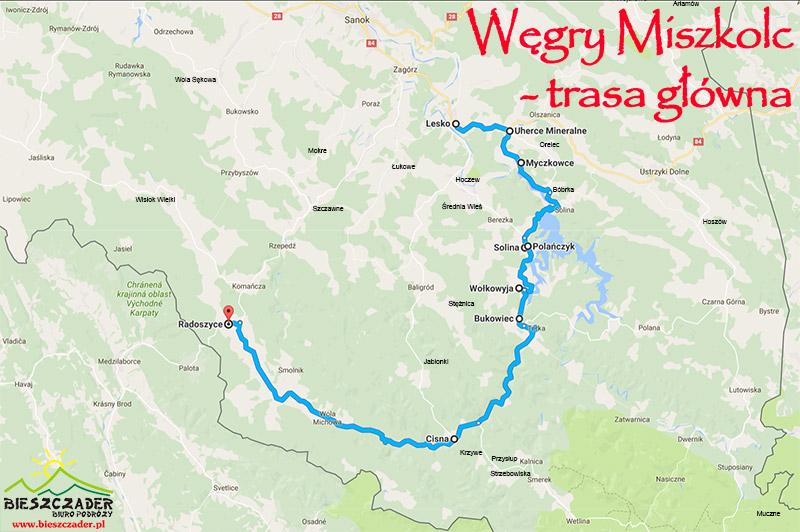 Węgry Miszkolc - mapa GŁÓWNEJ TRASY przejazdu autokaru przez Bieszczady na wycieczkę 1-dniową