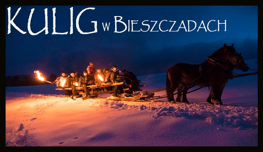 3 minutowy FILM z KULIGU po Bieszczadach na saniach z końmi, ogniskiem z kiełbaskami, grzańcem i pochodniami.