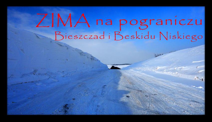 ZIMA na pograniczu Bieszczad i Beskidu Niskiego, styczeń 2017 - Karlików, Wysoczany, Płonna
