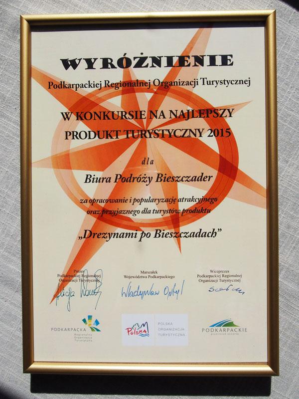 NAJLEPSZY PRODUKT TURYSTYCZNY PODKARPACIA 2015 - wyróżnienie dla Biura Podróży BIESZCZADER za wycieczkę DREZYNAMI po Bieszczadach!