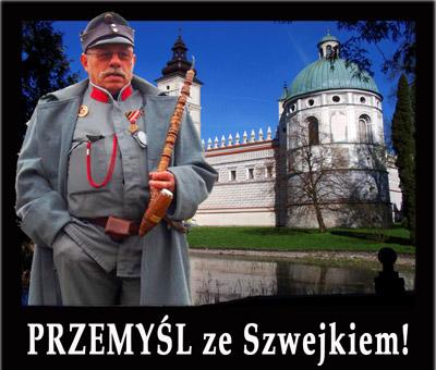 Wycieczka jednodniowa PRZEMYŚL ze Szwejkiem! to niepowtarzalny program historyczno-humorystyczny