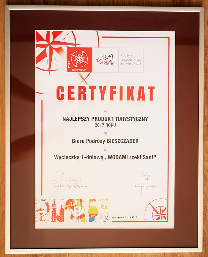 Certyfikat POT na NAJLEPSZY PRODUKT TURYSTYCZNY POLSKI 2017 dla Biura Podróży Bieszczader za wycieczkę jednodniową WODAMI rzeki San!