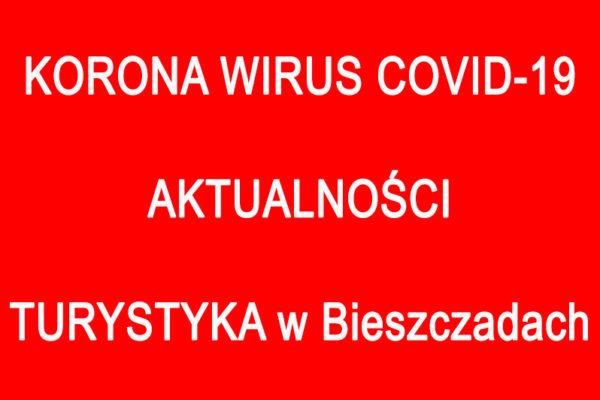 Korono Wirus covid 19 - turystyka w Bieszczadach, wycieczki jednodniowe