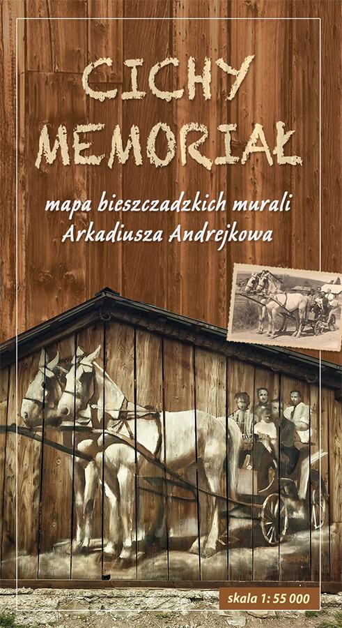 Mapa CICHY MEMORIAŁ Arkadiusz Andrejkowa artysty z Bieszczad