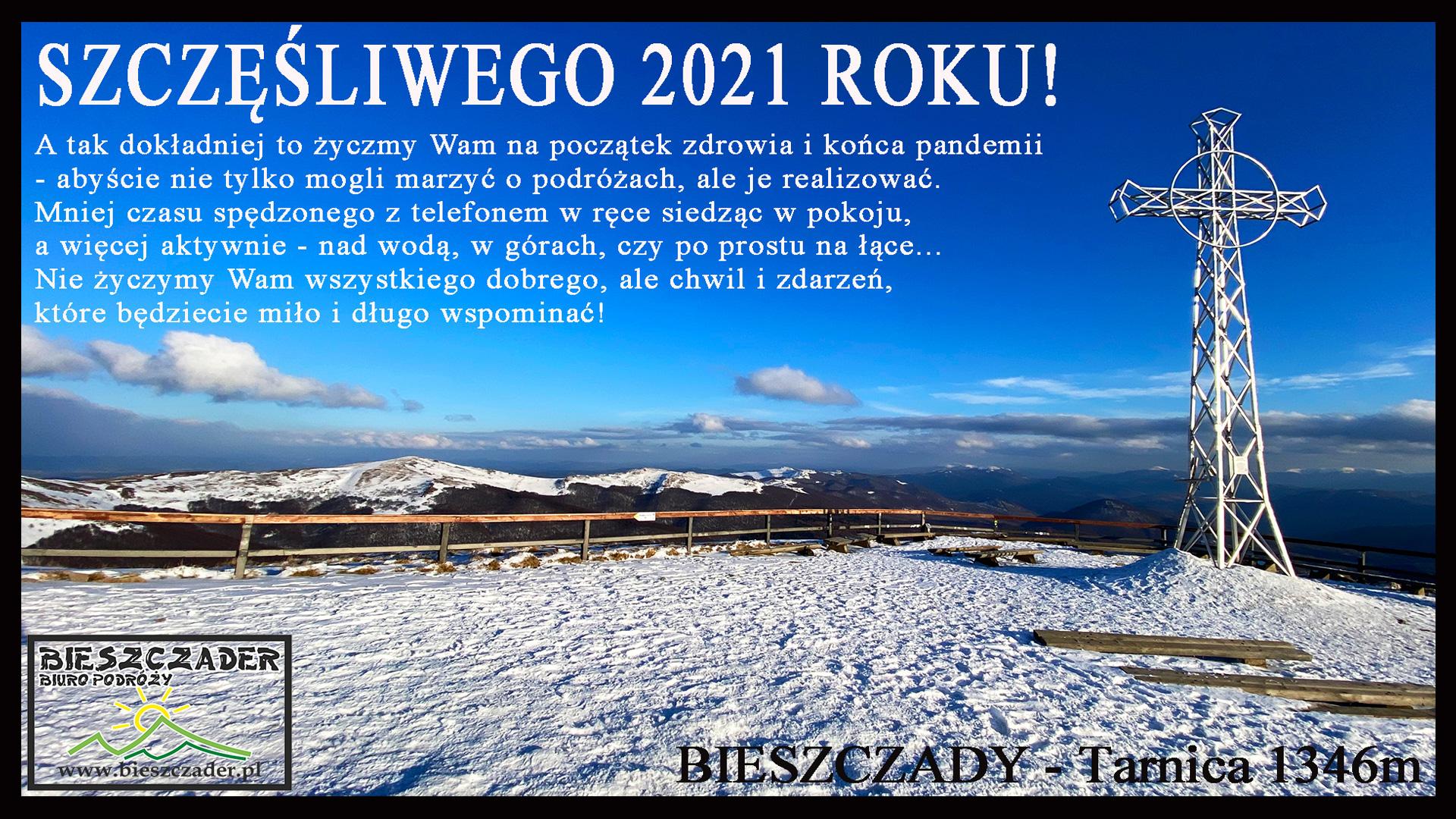 Życzenia od Załogi Biura Podróży Bieszczader na 2021 rok dla klientów biura, miłośników Bieszczad i innych nam życzliwych ;-)