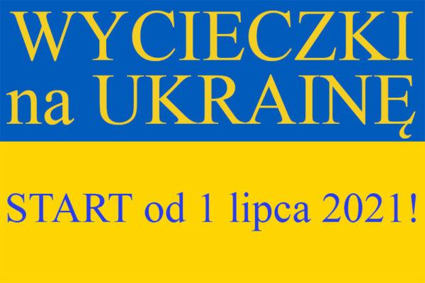 Start wycieczek jednodniowych z Bieszczad na Ukrainę i korona wirus covid przepisy, 1 lipiec 2021
